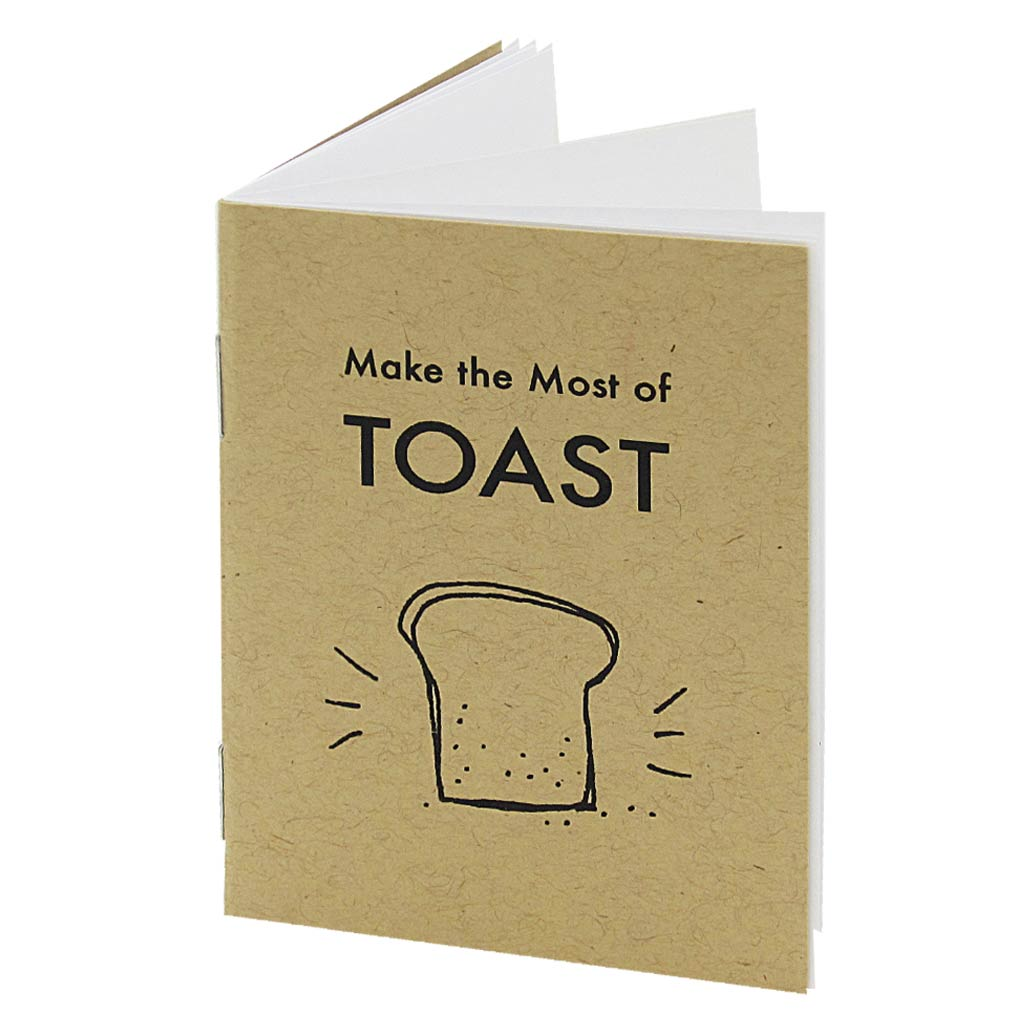 We all love toast for its crispy, buttery, bready goodness. But have you considered all the other possible uses of toast? This book will insure you are making the very most out of your toast. It features silly little drawings of things like pieces of toast inside of mittens to 'keep your hands warm'.