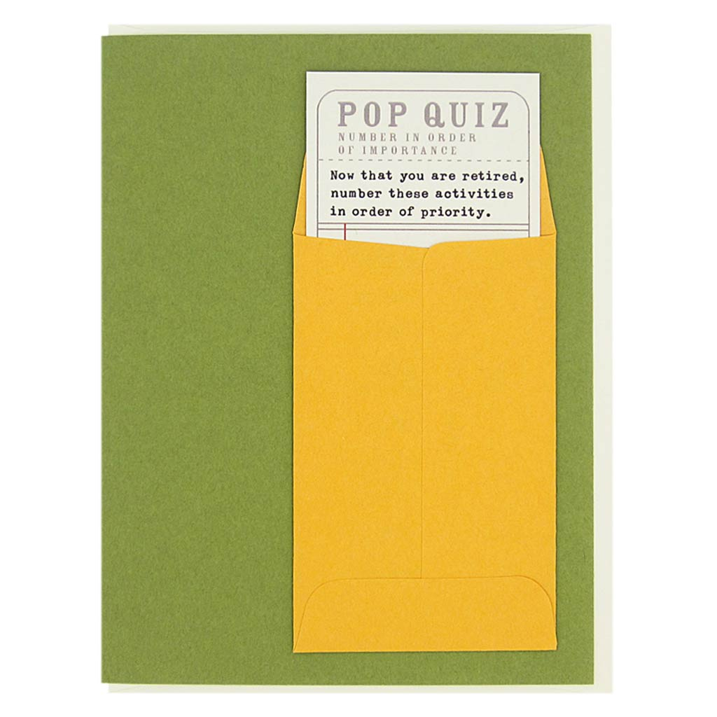 "This retirement card has a silly little Pop Quiz that slides in & out of a tiny envelope on the front of the card. Measures 4¼"" x 5½"", comes with a cream envelope & is blank inside. Designed by The Regional Assembly of Text."
