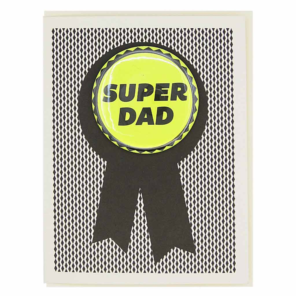 "Super dad! Need we say more? Features a yellow 2¼"" button that says ""Super Dad"" that can be taken off and proudly worn by the recipient. Card measures 4¼"" x 5½"", comes with a cream envelope & is blank inside."