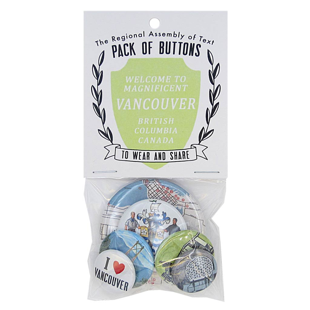 This pack of buttons has 6 buttons of varying sizes. Button images include Vancouver B.C. themed buttons. Designed by The Regional Assembly of Text.