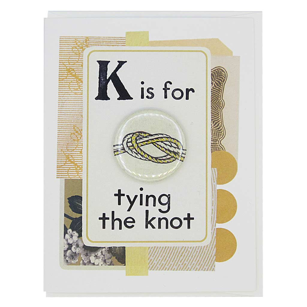 "This wedding card looks like a vintage flashcard and says T is for Tying the Knot. It features a 1½"" button of a reef knot that can be taken off and worn by the recipient. Card measures 4¼"" x 5½"", comes with a white envelope & is blank inside. Designed by The Regional Assembly of Text."