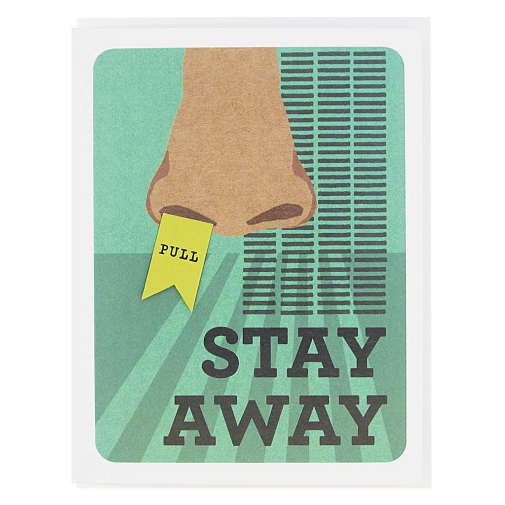 "This card features a collage of a nose on a 60's inspired background and the text reads 'Stay Away'. There is a pull tab on the card coming out of one nostril and when you pull it the text reads 'Yuck'. Measures 4¼"" x 5½"", comes with a white envelope & is blank inside. Designed by The Regional Assembly of Text."