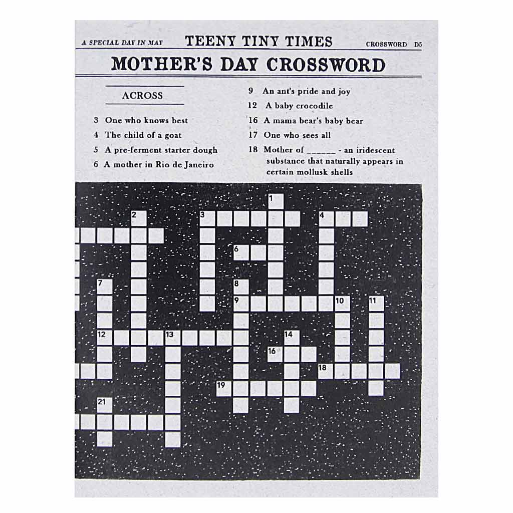 "This Mother's Day greeting card looks like a page from the newspaper, featuring a tiny crossword to be filled out. The quesitons and answers are all mother related. Measures 4¼"" x 5½"", comes with a white envelope & is blank inside. Designed by The Regional Assembly of Text."