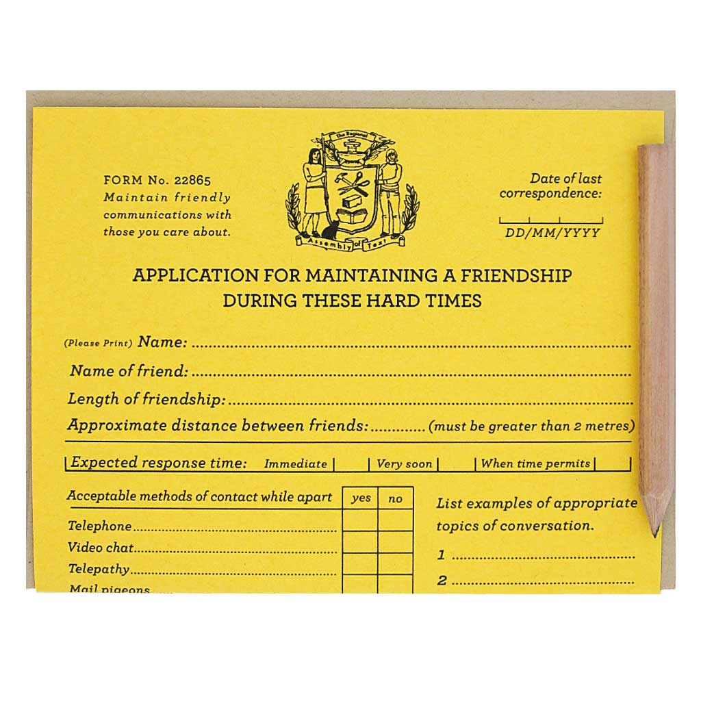 "This is a clever application for maintaining a friendship during these hard times. Very official indeed. Comes with a mini pencil, a kraft coloured envelope and folds out flat to measure 8 ½"" x 5 ½""."