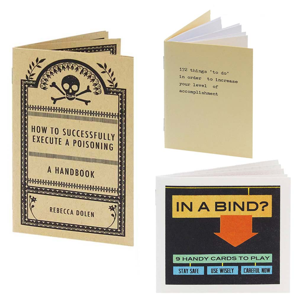 A helpful little bag of books. Contains 3 assorted books by artists Rebecca Dolen & Brandy Fedoruk. Titles include: In a Bind, How to Successfully Execute a Poisoning, and 172 Things 'to do' in Order to Increase your Level of Accomplishment.  By Rebecca Dolen & Brandy Fedoruk.