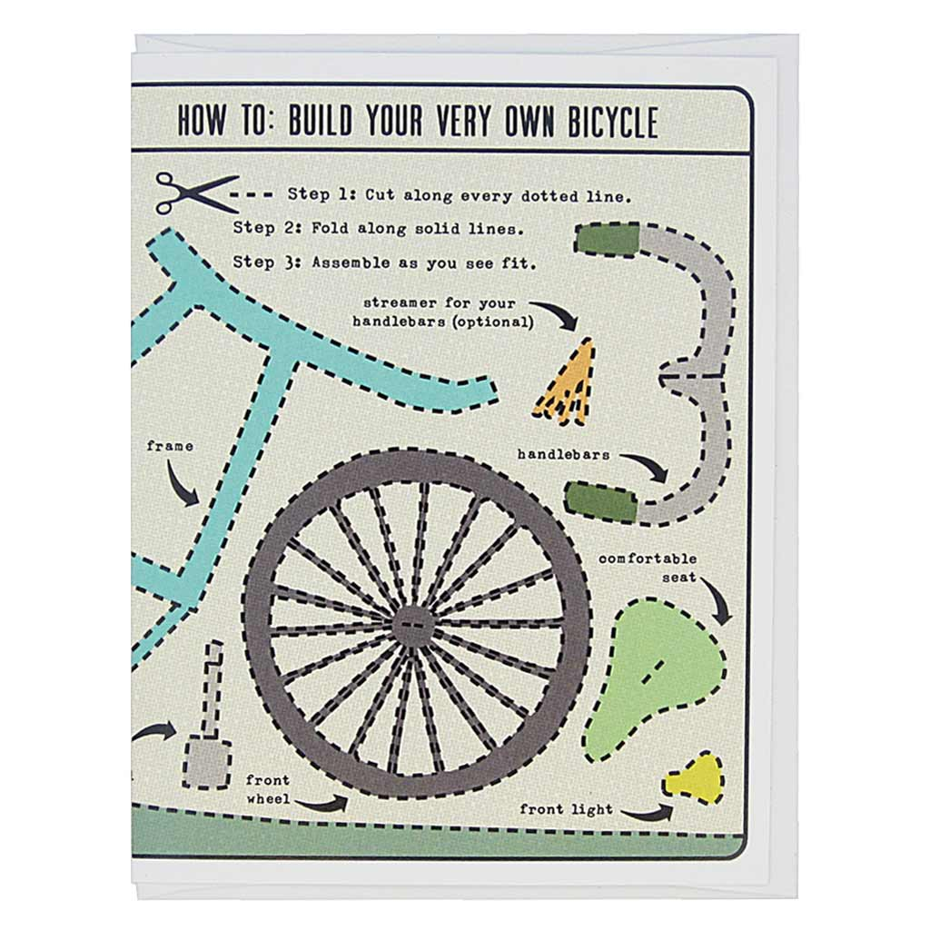 "This greeting card is an activity card, which is lovely as is, but which can also be cut up and made into a delightful 3-D bicycle. The text reads, 'How to: Build Your Very Own Bicycle'. Dotted lines are around each item and it features a frame, seat, handlebars etc. Card measures 4¼"" x 5½"", comes with a white envelope & is blank inside. Designed by The Regional Assembly of Text."