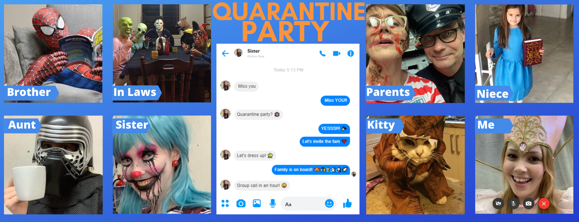 Quarantine party Self Isolation Costume Family Video Call Coronavirus COVID-19