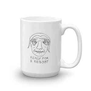 Ready for a Reboot Mug with Black Print