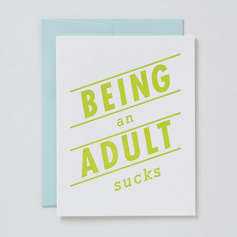 Being An Adult Sucks Card