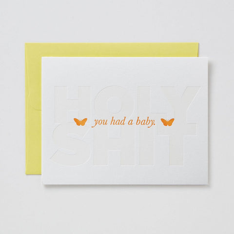 Holy Shit You Had A Baby Card