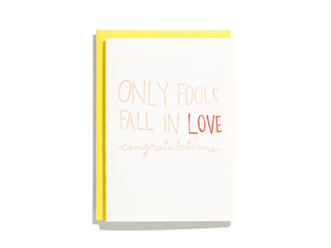 Only Fools Fall In Love
