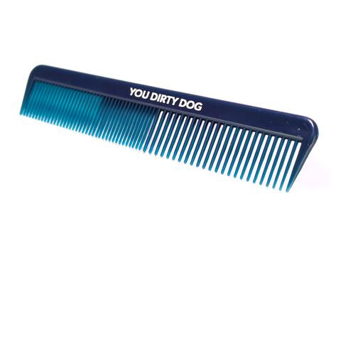 You Dirty Dog Comb
