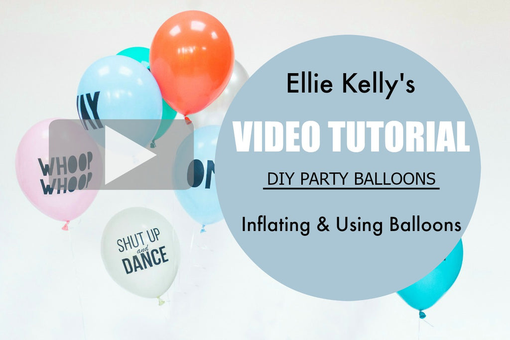 Inflating and Styling balloons Tutorial video