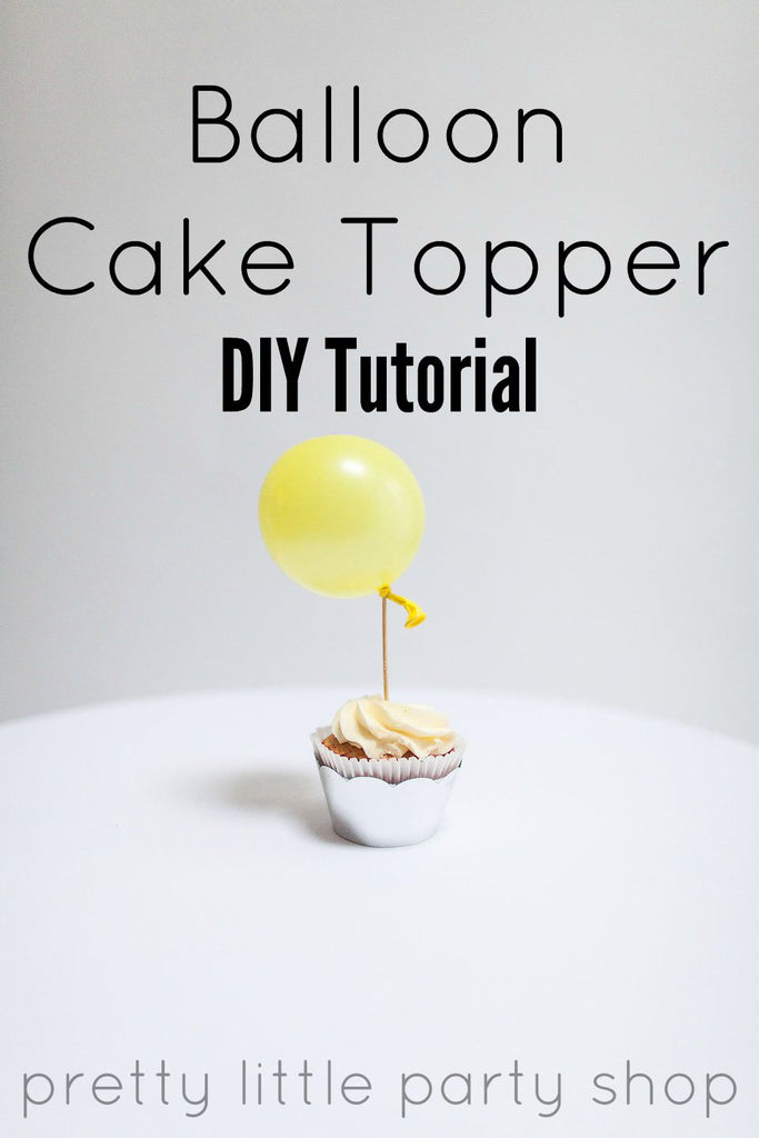 Balloon Cupcake Topper DIY Tutorial