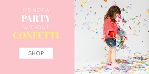 Stylish Party Supplies for Modern Parties | Confetti and Confetti Cannons