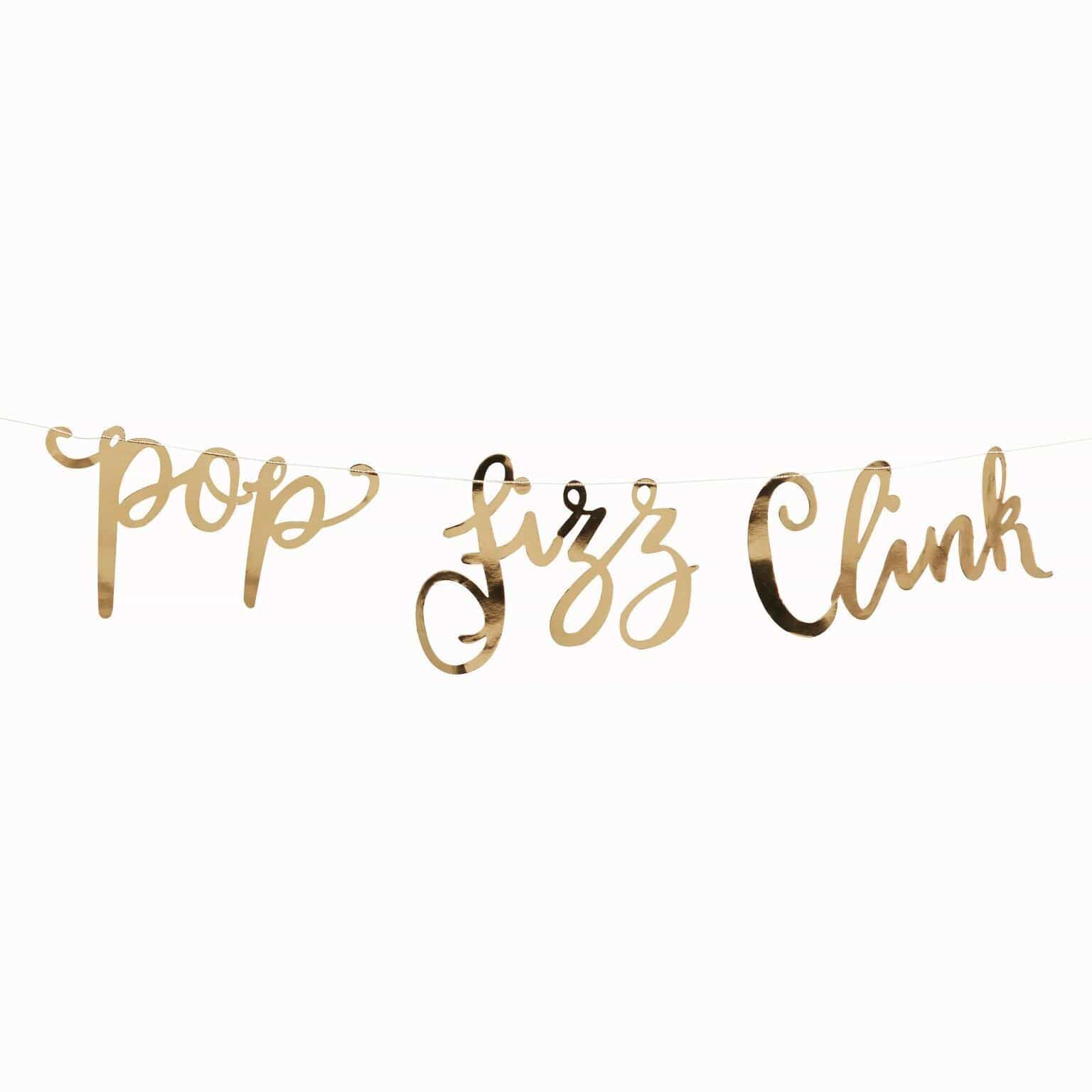 Pop Fizz Clink Banner | Ginger ray | Gold Party Decorations