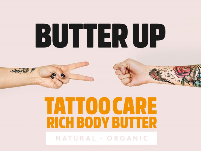 Overview & Review of Butter Up Tattoo Aftercare Products