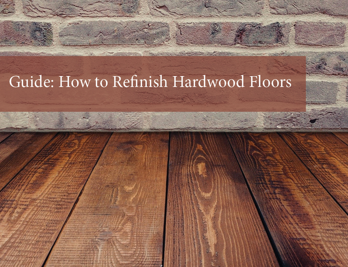 DIY Guide: How to Refinish Hardwood Floors