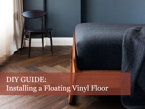 DIY Guide: How to Install a Floating Vinyl Floor