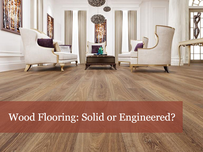 Hardwood Flooring Guide: Engineered vs Solid Wood Flooring
