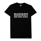 Bigroom Never Dies T-shirt