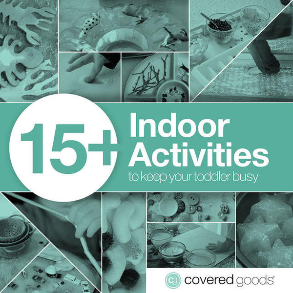 15+ Indoor Activities to Keep Your Toddler Busy