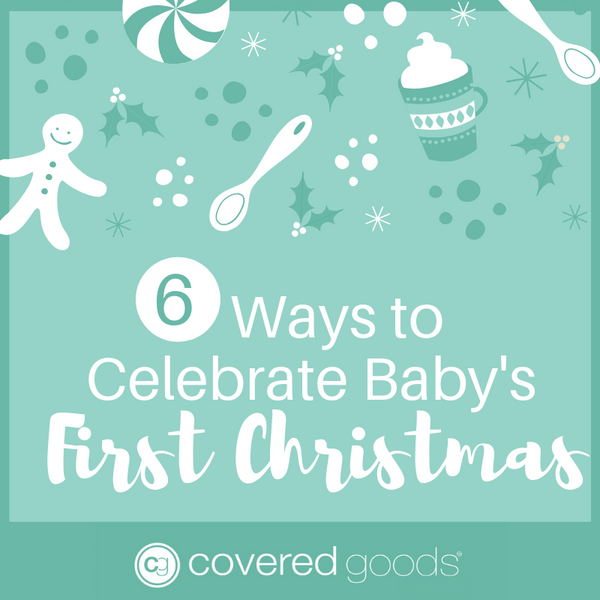 6 Fun Ways to Celebrate Baby's First Christmas