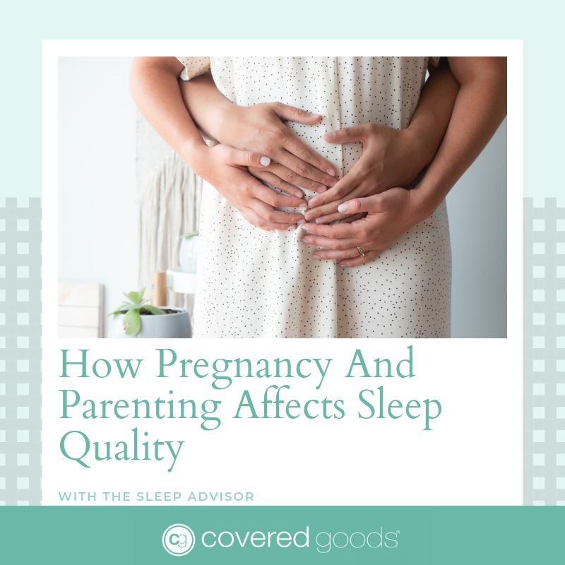 How Pregnancy And Parenting Affects Sleep Quality