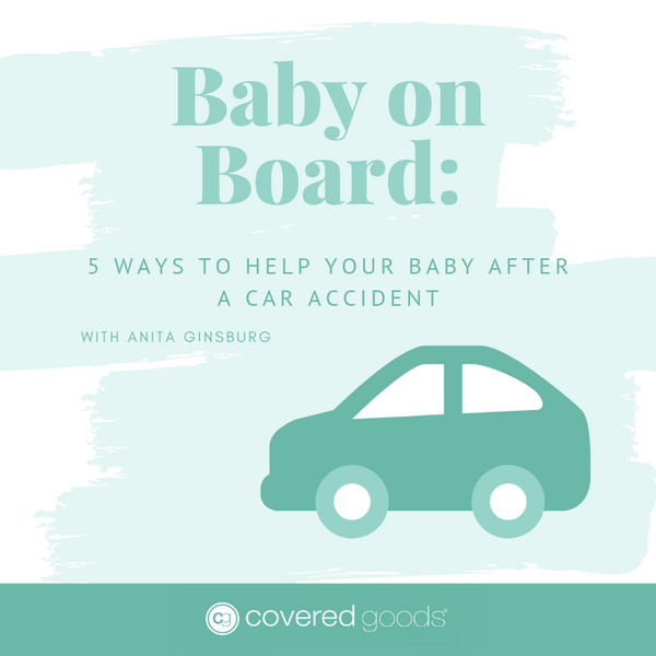 Baby on Board: 5 Ways to Help Your Baby After a Car Accident