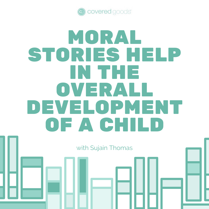 Moral Stories Help in the Overall Development of a Child