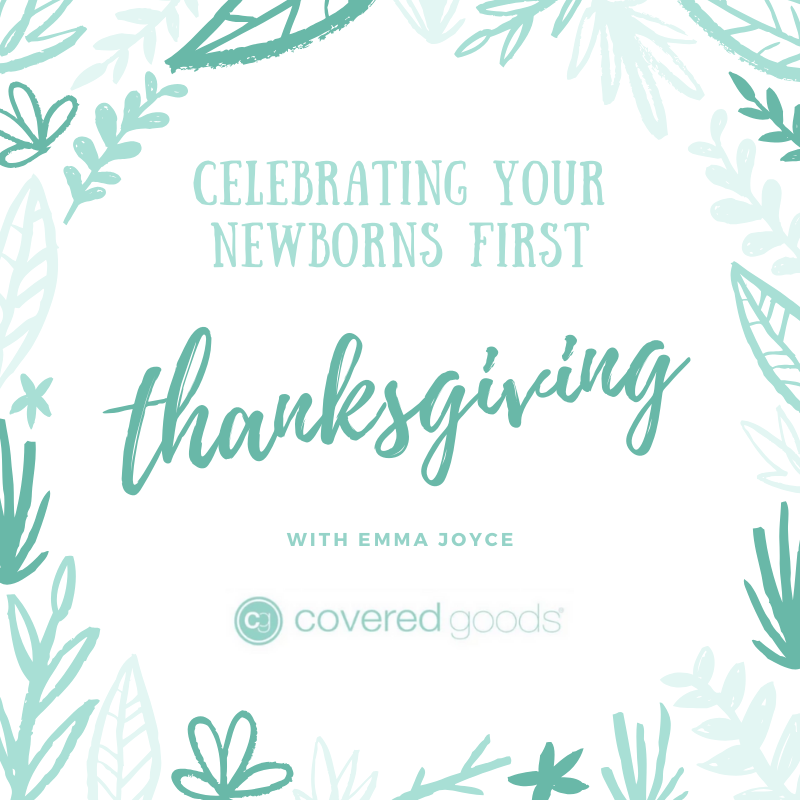 Celebrating Your Newborn's First Thanksgiving