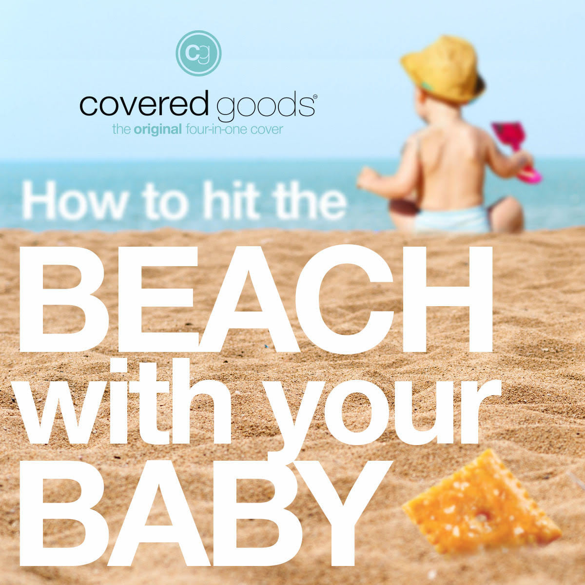 How to Hit the Beach With Baby This Summer