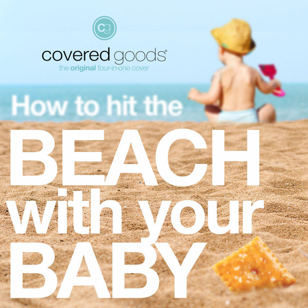 How to Hit the Beach With Baby