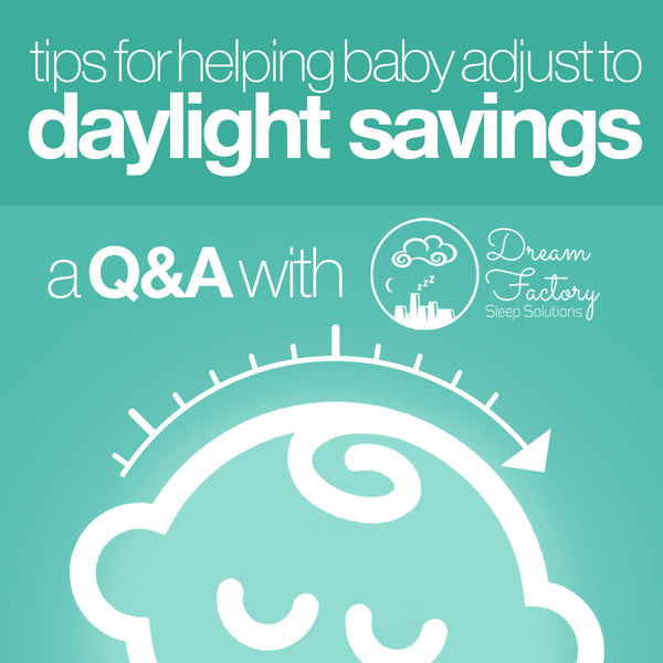 Tips for Helping Baby Adjust to Daylight Savings