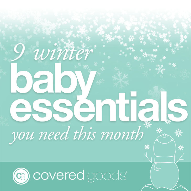 9 Winter Baby Essentials You Need This Month
