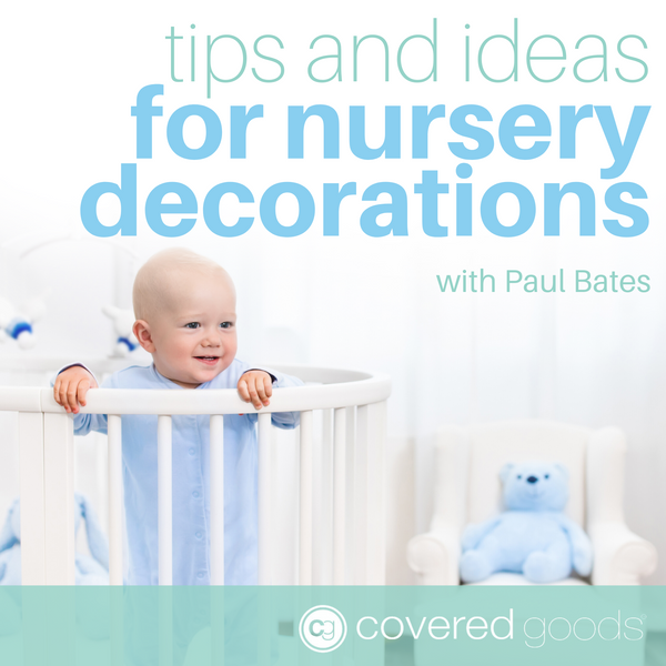 Tips and Ideas for Nursery Decorations