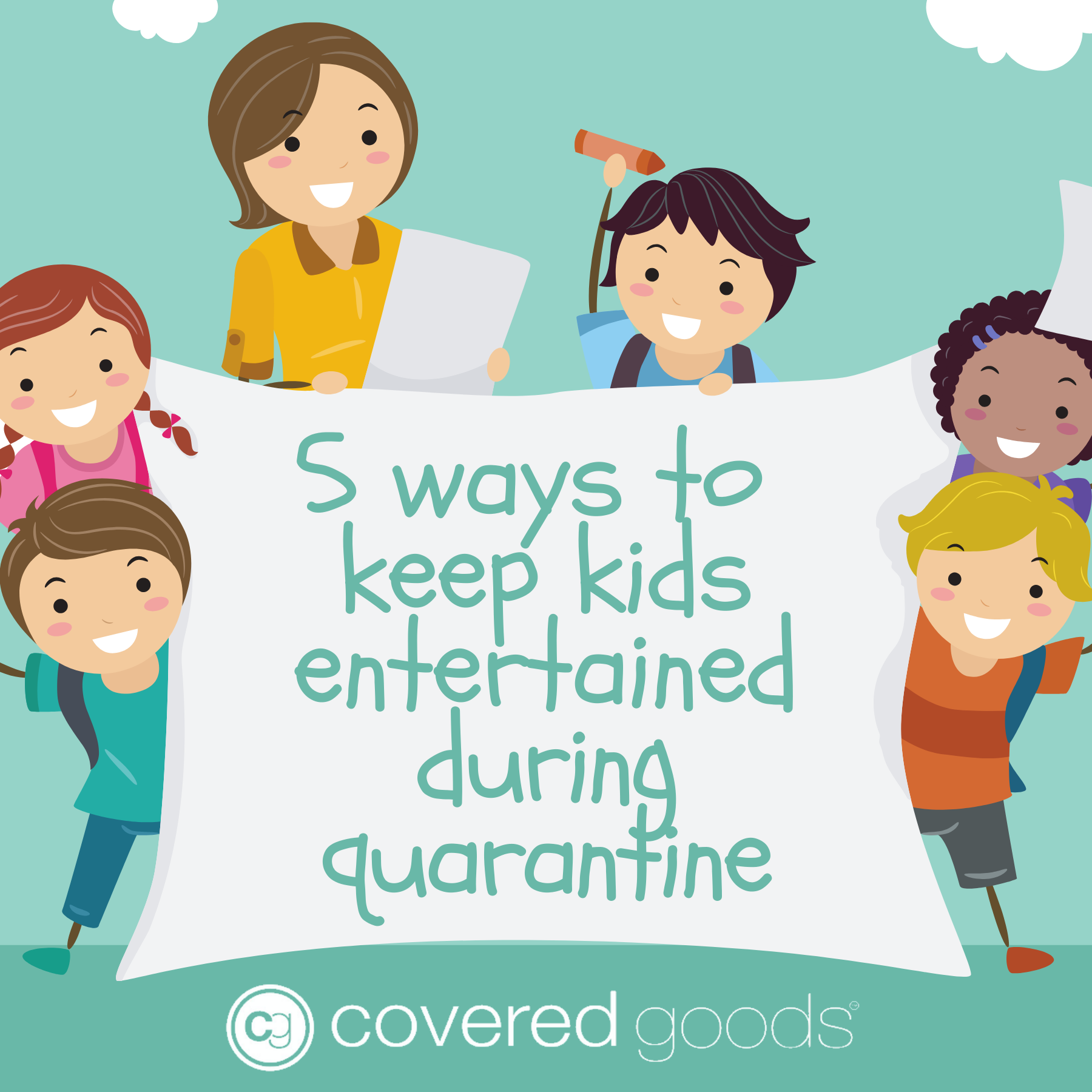 5 Ways to Keep Kids Entertained During Quarantine