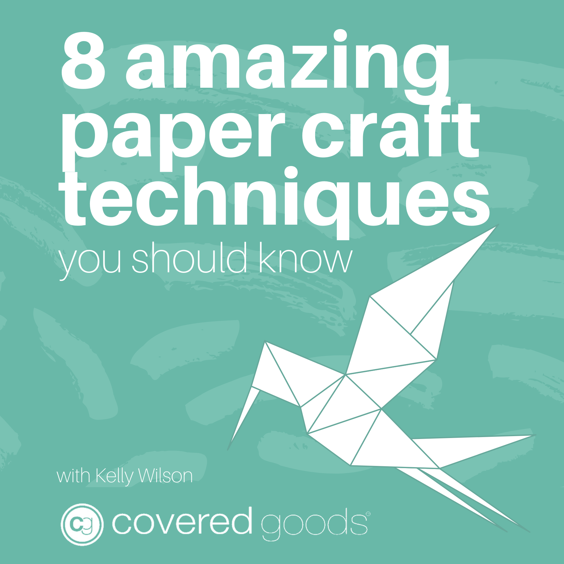 8 Amazing Paper Craft Techniques You Should Know