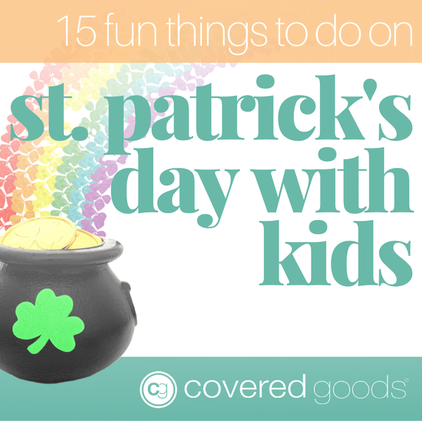 15 Fun Things to Do on St. Patrick's Day With Kids
