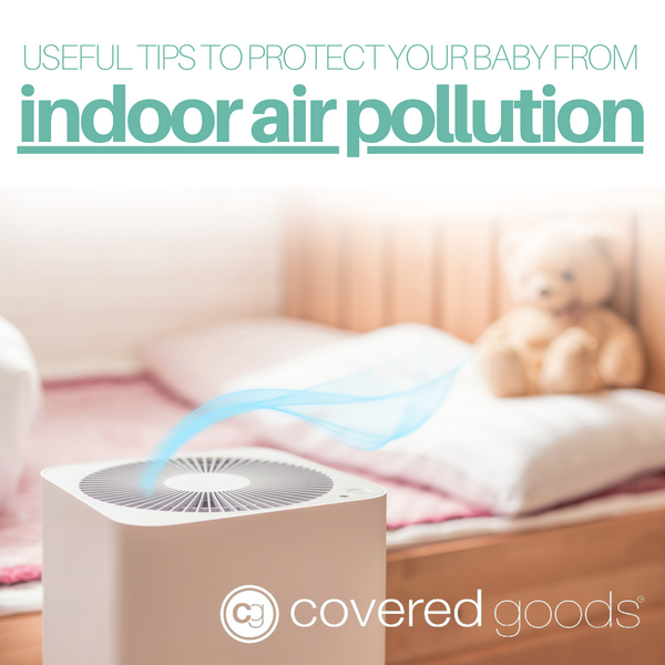 Useful Tips to Protect Your Baby from Indoor Air Pollution