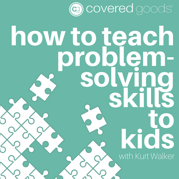 How to Teach Problem-Solving Skills to Kids