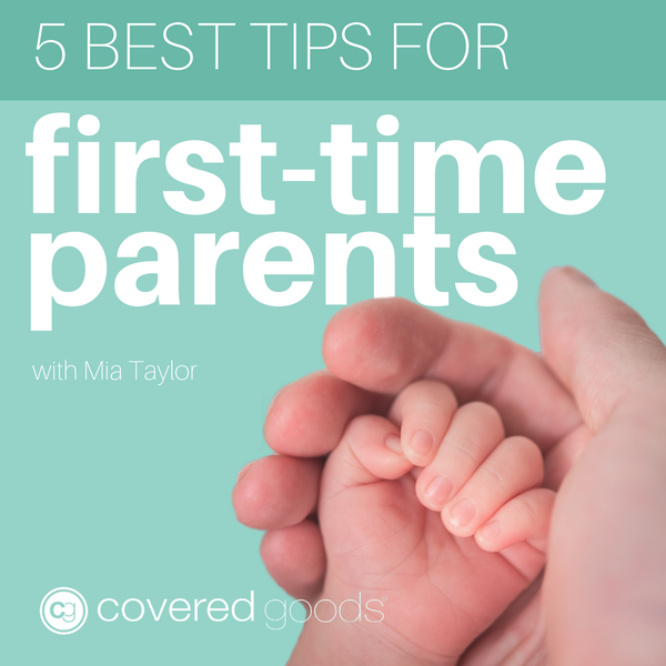 5 Best Tips for First-Time Parents