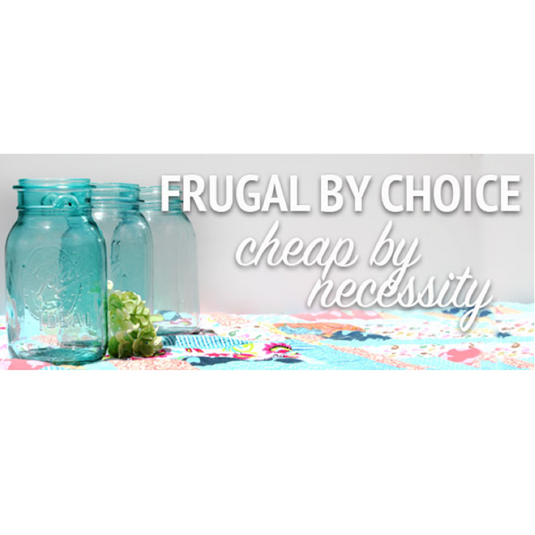 Frugal by Choice, Cheap by Necessity
