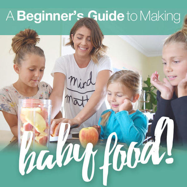 A Beginner's Guide to Making Baby Food