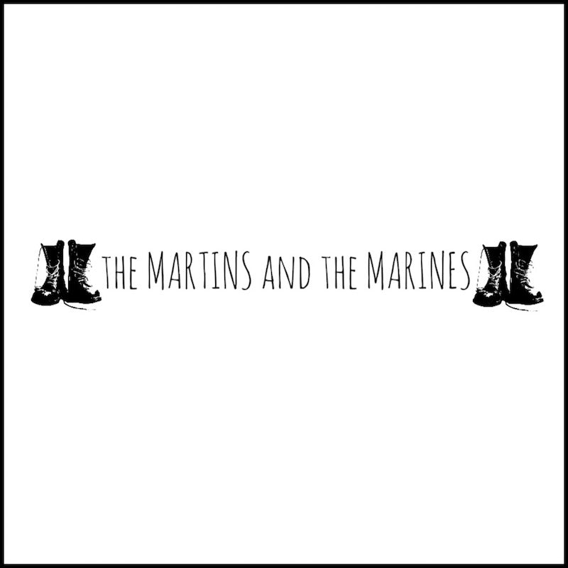 The Martins and the Marines