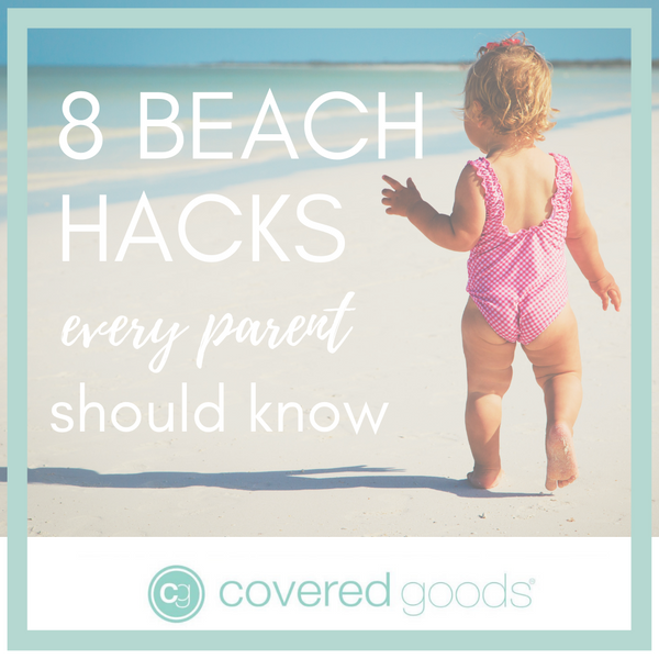 8 Beach Hacks Every Parent Should Know