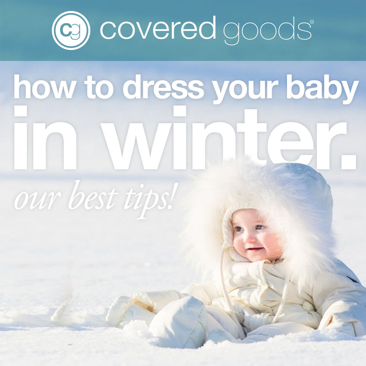 How to dress baby in winter our best tips
