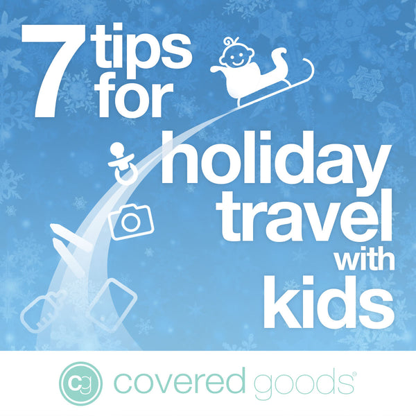 7 Tips for Holiday Travel With Kids: How to Navigate Your Next Trip Like a Pro