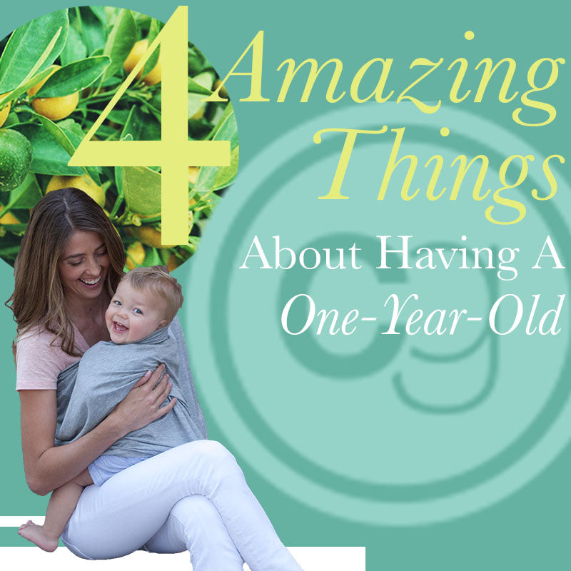 4 Amazing Things About Having a One-Year-Old