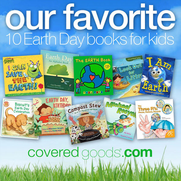 Our 10 Favorite Earth Day Books for Kids